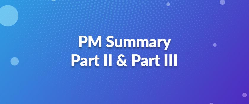 PM-Summary-–-Part-II-&-Part-III