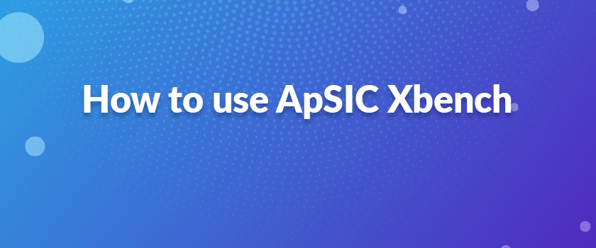How-to-use-ApSIC-Xbench