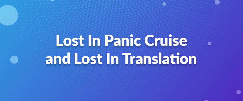 Lost-In-Panic-Cruise-and-Lost-In-Translation