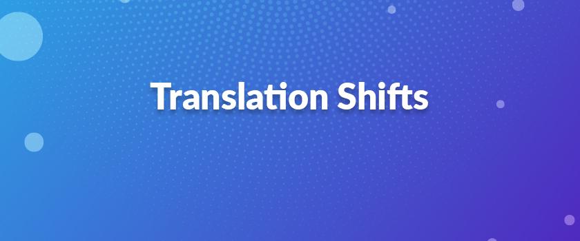 Translation-Shifts