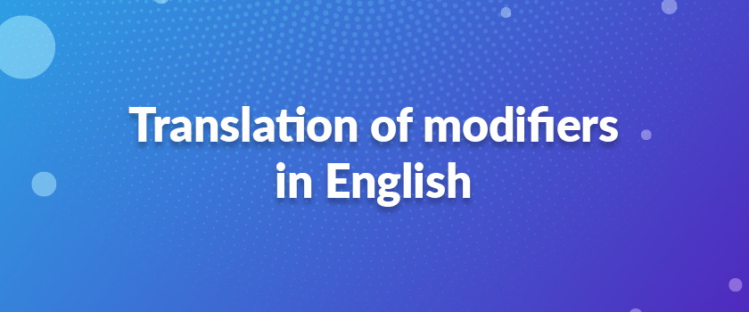 Translation-of-modifiers-in-English