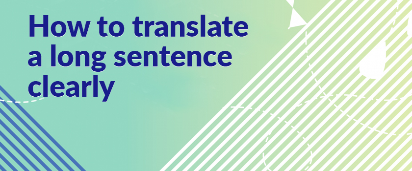 How-to-translate-a-long-sentence-clearly