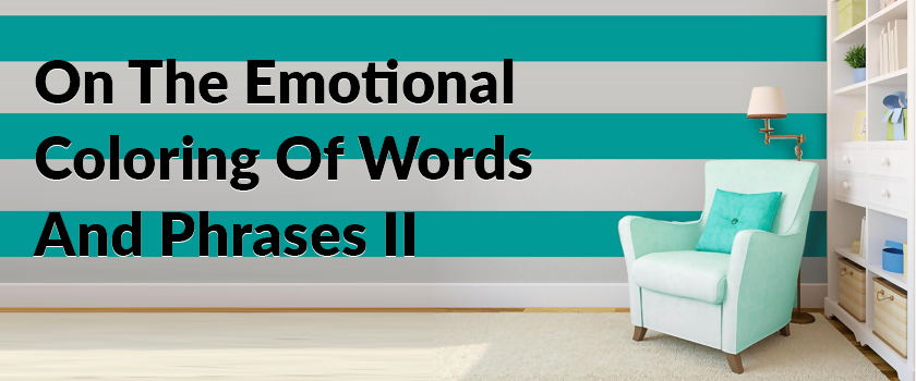 On-The-Emotional-Coloring-Of-Words-And-Phrases-(II)