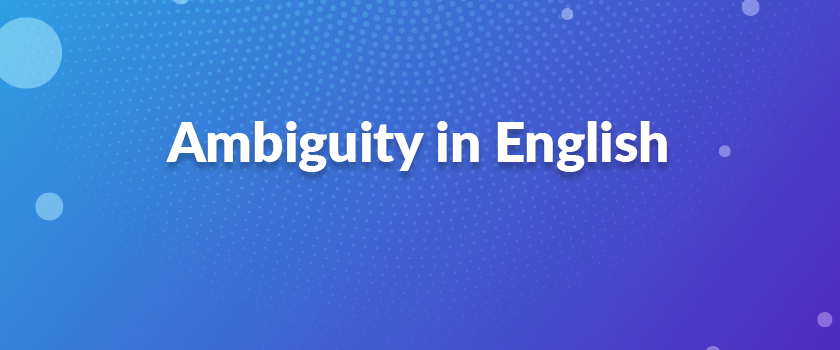 Ambiguity-in-English
