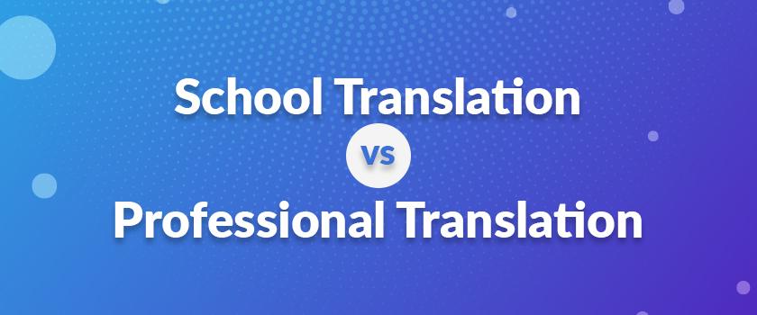 School-Translation-vs.-Professional-Translation