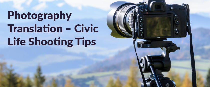 Photography-Translation-–-Civic-Life-Shooting-Tips