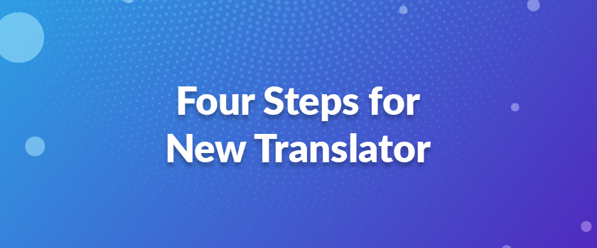Four-Steps-for-New-Translator