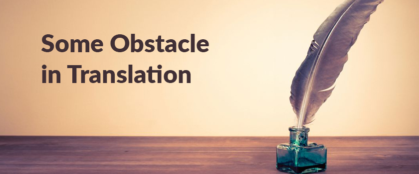 Some-Obstacle-in-Translation