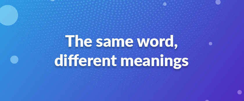 The-same-word,-different-meanings
