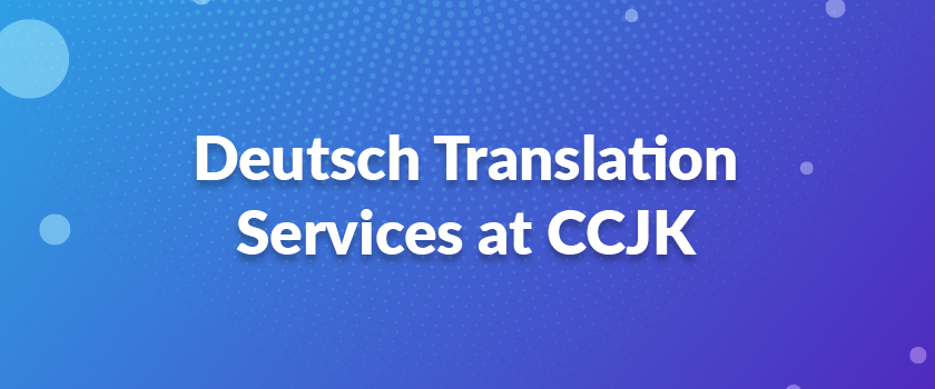 Deutsch-Translation-Services-at-CCJK