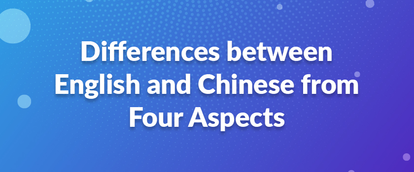 Differences-between-English-and-Chinese-from-Four-Aspects