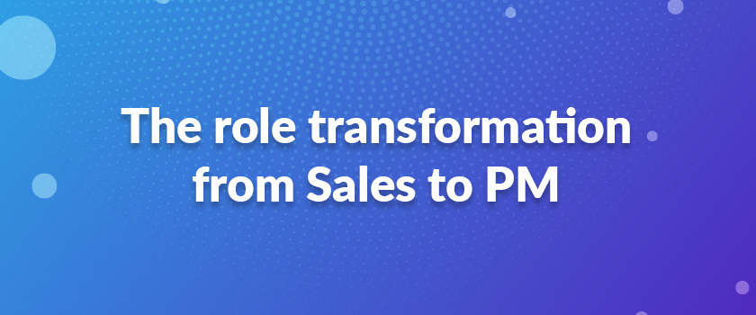 The-role-transformation-from-Sales-to-PM
