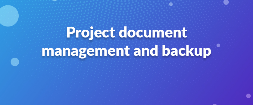 Project-document-management-and-backup