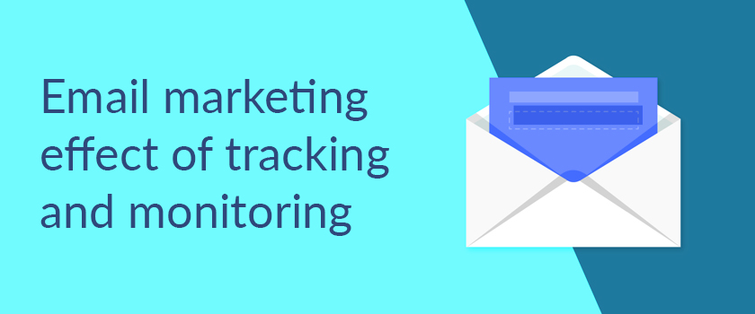 Email-marketing-effect-of-tracking-and-monitoring