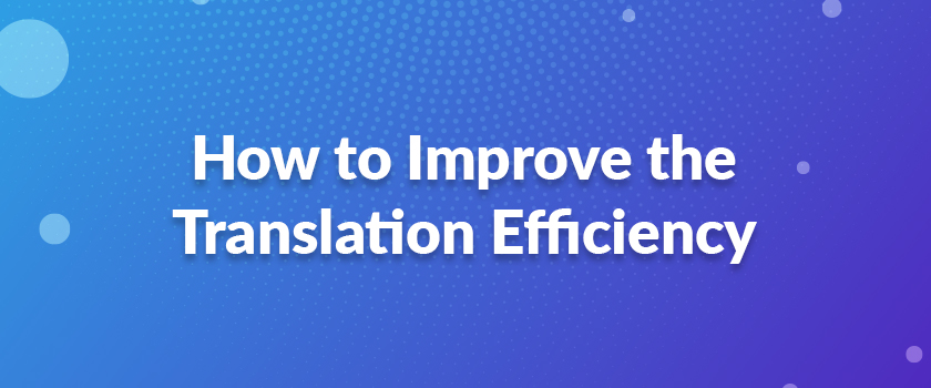 How-to-Improve-the-Translation-Efficiency