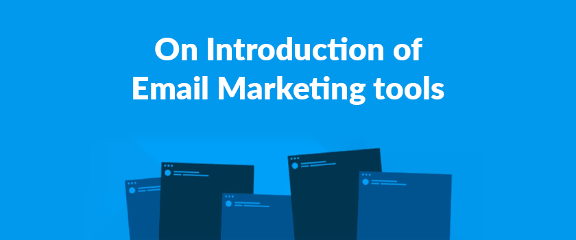 On-Introduction-of-Email-Marketing-tools