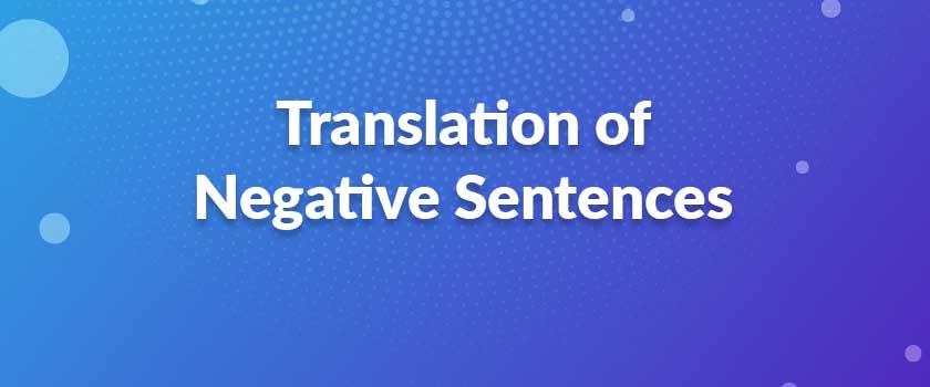 Translation-of-Negative-Sentences