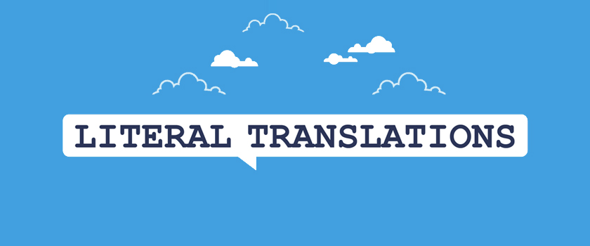 What-is-Literal-Translation,-and-never-do-that