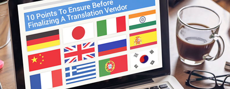 10-points-to-ensure-before-finalizing-a-translation-vendor