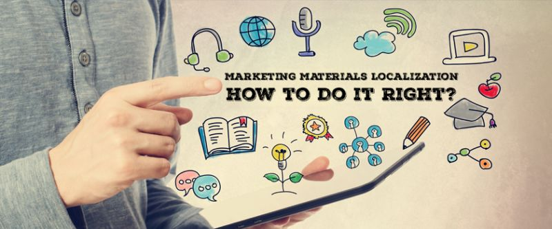 Marketing Materials Localization_ How to Do it Right