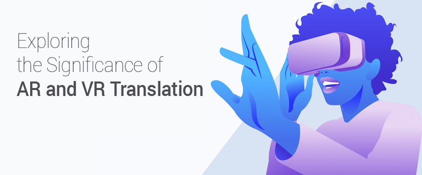 AR and VR Translation
